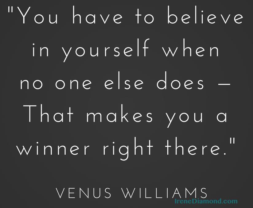 BelieveInYourself venus williams