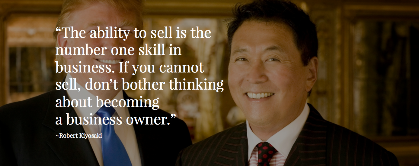 Robert Kiyasaki-quote about being able to sell. Irene Diamond.com